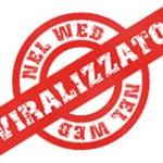 viralizzato i contenuti piu virali del web